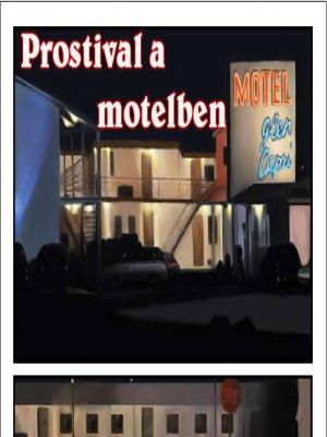 Prostival a Motelben