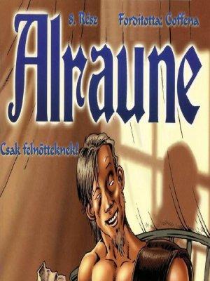 Alraune 8. rész - 1. oldal