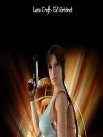 Lara Croft - Előtörténet