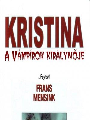 Kristina, a vámpírkirálynő 1. rész
