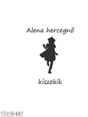 Alena hercegnő kiszökik