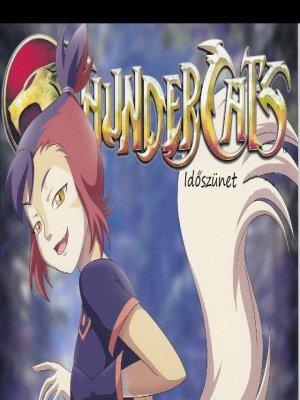 Thundercats 2. rész - Időszünet